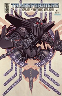 Transformers: Tales of the Fallen #3 - Chris Mowry, Carlos Magno