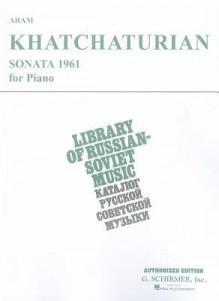Sonata (1961): Piano Solo - Khachaturian Aram