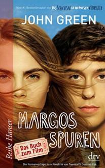 Margos Spuren - John Green,Sophie Zeitz