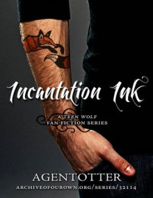 Incantation Ink (Incantation Ink, #1-4) - A. Otter