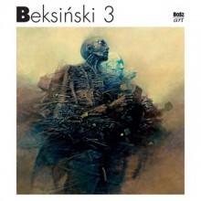 Beksiński 3 - Zdzisław Beksiński,Wiesław Banach