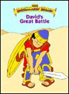 David's Great Battle The Beginner's Bible - James R. Leininger