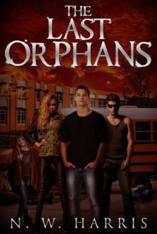 The Last Orphans - N.W. Harris