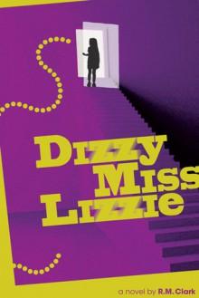 Dizzy Miss Lizzie - R.M. Clark
