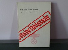 Men Behind Hitler: A German Warning to the World - Bernhard Schreiber