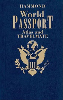 Hammond World Passport Atlas and Travelmate - Hammond World Atlas Corporation