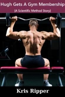 Hugh Gets A Gym Membership - Kris Ripper