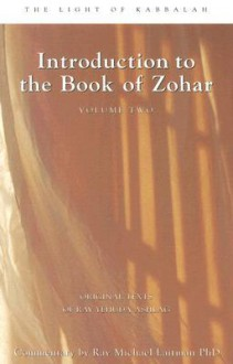 Introduction to the Book of Zohar, Volume Two - Yehuda Ashlag