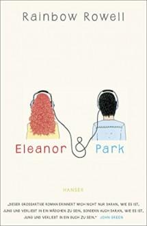 Eleanor & Park - Rainbow Rowell, Brigitte Jakobeit