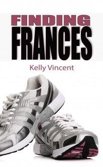 Finding Frances - Kelly Vincent