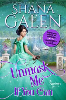 Unmask Me If You Can - Shana Galen