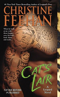 Cat's Lair (Leopard series Book 7) - Christine Feehan