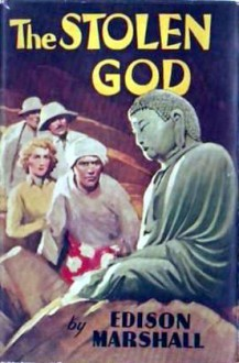 The Stolen God - Edison Marshall