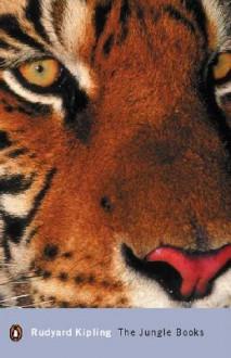 The Jungle Books - Rudyard Kipling, Daniel Karlin