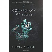 A Conspiracy of Stars - Olivia A. Cole