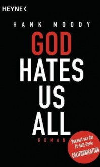 God Hates Us All Roman - Hank Moody, Julia Paiva Nunes