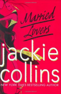 Married Lovers - Jackie Collins