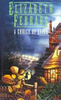 A Choice of Evils - E.X. Ferrars