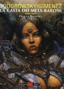 La casta dei Meta-Baroni, Vol. 4: Oda la Bisavola - Alejandro Jodorowsky, Juan Giménez