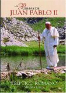 Los Poemas de Juan Pablo = The Poetry of John Paul II - Pope John Paul II