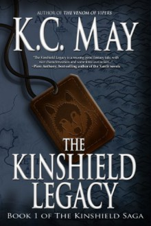 The Kinshield Legacy - K.C. May