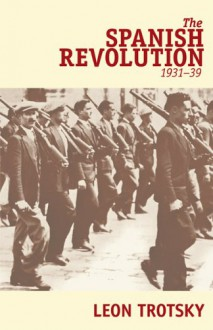 The Spanish Revolution (1931-39) - Leon Trotsky