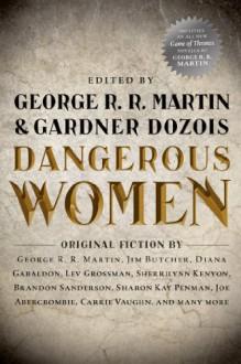 Dangerous Women - Jim Butcher,George R.R. Martin,Gardner R. Dozois,Diana Gabaldon
