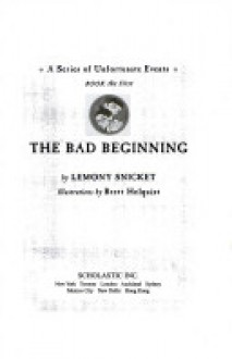 The Bad Beginning - Brett Helquist, Lemony Snicket, Michael Kupperman