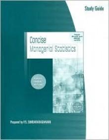 Study Guide for Kvanli/Pavur/Keeling's Concise Managerial Statistics - Alan H. Kvanli, Robert J. Pavur, Kellie B. Keeling