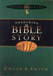 Unlocking the Bible Story: New Testament Study Guide 2 - Colin S. Smith