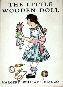 The Little Wooden Doll - Margery Williams