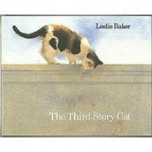 The Third-Story Cat - Leslie Baker