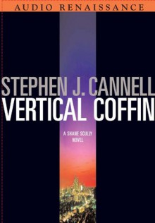 Vertical Coffin - Scott Brick, Scott Sowers, Stephen J. Cannell
