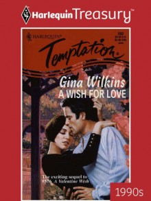 A Wish for Love - Gina Wilkins