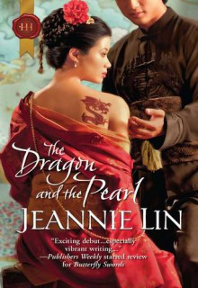 The Dragon and the Pearl - Jeannie Lin