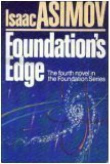 Foundation's Edge (Foundation, #4) - Isaac Asimov