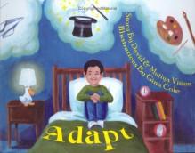 Adapt! - David Vision, Mutiya Sahar Vision, Mutiya Vision