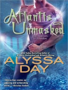 Atlantis Unmasked - Alyssa Day, Joshua Swanson