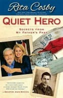 Quiet Hero - Rita Cosby