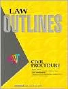 Civil Procedure (Outline Series) - John B. Oakley
