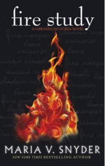 Fire Study - Maria V. Snyder