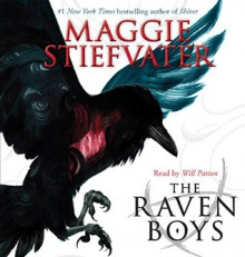 The Raven Boys - Maggie Stiefvater, Will Patton