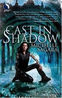 Cast in Shadow - Michelle Sagara West,Michelle Sagara