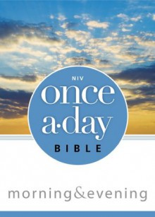 NIV Once-A-Day Morning and Evening Bible - Kenneth D. Boa