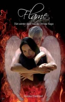 Flame (Divine Saga, #1) - Bernice Berkleef