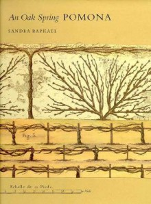 The Oak Spring Garden Library: Volume 2, An Oak Spring Pomona - Sandra Raphael