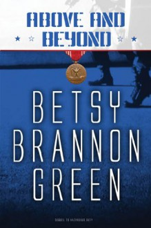 Above and Beyond - Betsy Brannon Green