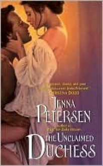 The Unclaimed Duchess - Jenna Petersen
