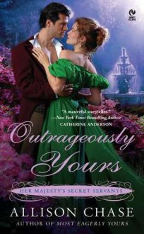 Outrageously Yours - Allison Chase