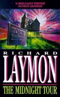 The Midnight Tour - Richard Laymon